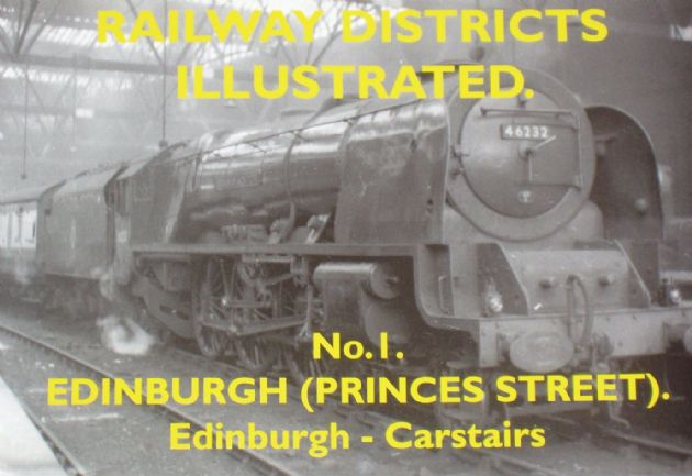 Railway Districts Illustrated (No.1), Edinburgh (Princes Street), Edinburgh - Carstairs